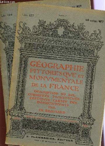 2 FASCICULES - LIV.127 ET 128 - VENDEE I+II / GEOGRAPHIE PITTORESQUE MONUMENTALE DE LA FRANCE : DESCRIPTION DU SOL, CURIOSITES, MONUMENTS, COSTUMES, CARTES DES DEPARTEMENTS.