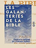 Les Galanteries de la Bible (French Edition)