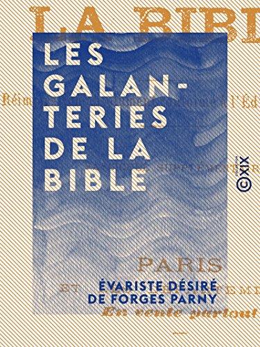 Les Galanteries de la Bible (French Edition)