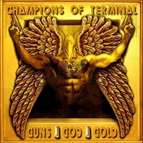 Guns, God, Gold Gold-terminal