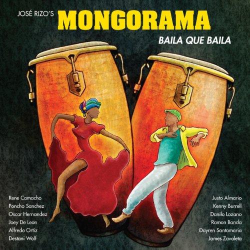 Baila Que Baila - Mongorama