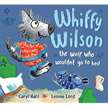 The Wolf who wouldn't go to bed (Whiffy Wilson)