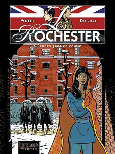Les Rochester - tome 5 - Jeunes gens en colère