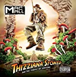 Songtexte von Mac Mall - Thizziana Stoned and the Temple of Shrooms