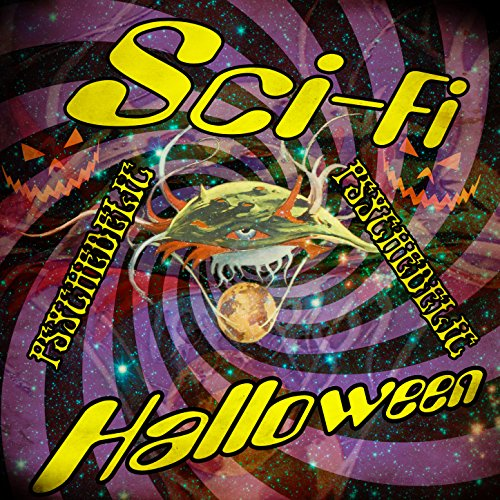 Sci-Fi Psychedelic Halloween
