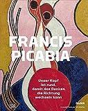 Image de Francis Picabia: Der Kopf ist rund, damit das Denken die Richtung wechseln kann
