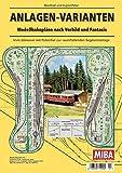 Anlagen-Varianten - Modellbahnpl�ne nach Vorbild und Fantasie - MIBA Planungshilfen Bild