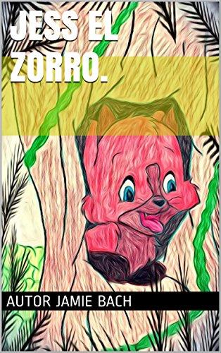 Jess El Zorro. por Jamie Bach