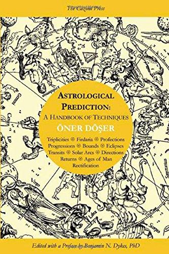 Astrological Prediction: A Handbook of Techniques por Oner Doser