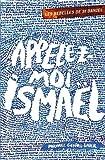 Les rebelles de St Daniel, Tome 1 - Appelez-moi Ismaël