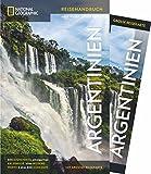 NATIONAL GEOGRAPHIC Reisehandbuch Argentinien: Der ultimative Reiseführer mit über 500 Adressen und praktischer Faltkarte zum Herausnehmen für alle Traveler -