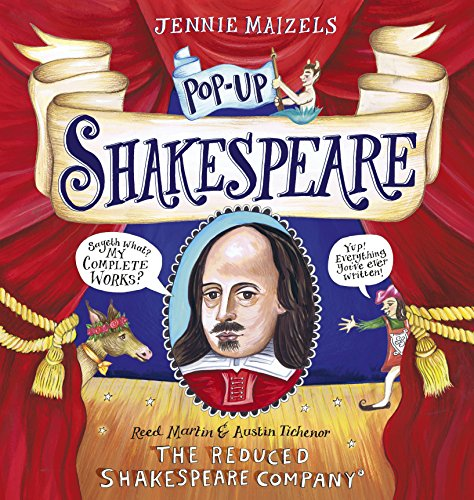 Pop-Up Shakespeare: Every Play and Poem in Pop-Up 3-D por The Reduced Shakespeare Co