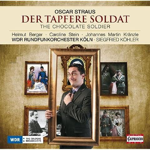 Der Tapfere Soldat (The Chocolate Soldier): Act II: Sextet: Ach, est ist doch ein schones Vergnugen (Nadina, Mascha, Aurelia, Alexius, Bumerli, Popoff)