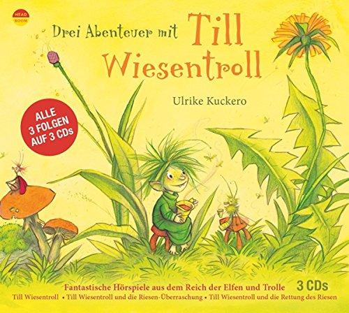 Drei Abenteuer mit Till Wiesentroll (Ulrike Kuckero) headroom 2016