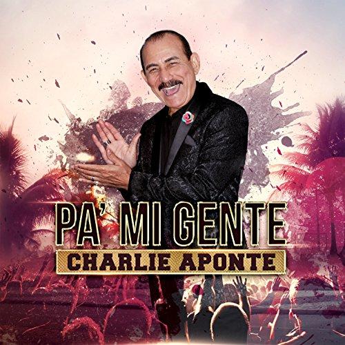 La Salsa Se Hizo Pa' Bailar - Charlie Aponte