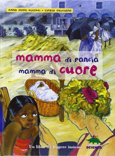 Mamma di pancia, mamma di cuore. Un libro da leggere