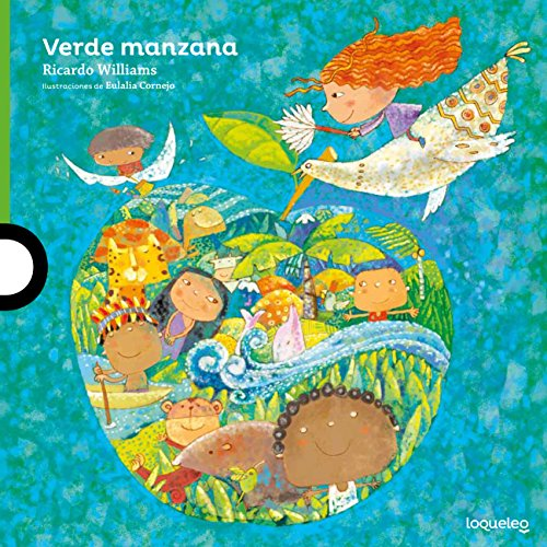 Verde manzana / Green Apple (Serie verde: Álbum ilustrado / Green: Illustrated album) por Ricardo Williams