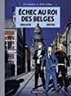 Les aventures de Scott Leblanc, Tome 4 - Echec au roi des Belges