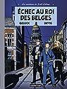 Les aventures de Scott Leblanc, Tome 4 : Echec au roi des Belges par Geluck