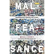 Malfeasance: Appropriation Through Pollution? by Michel Serres (2011-03-15)