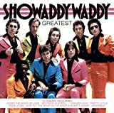 Showaddywaddy: The Greatest (Audio CD)