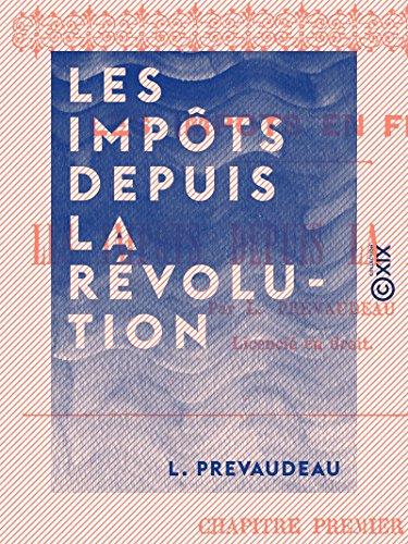 Couverture du livre Les Impôts depuis la Révolution