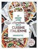 Le grand livre Marabout de la cuisine italienne...