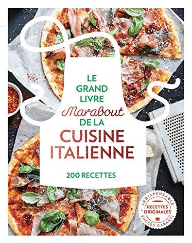 Le grand livre Marabout de la cuisine italienne par Collectif
