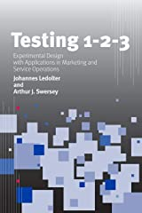Testing 1 - 2 - 3: Experimental Design with Applications in Marketing and Service Operations (Stanford Business Books) Hardcover