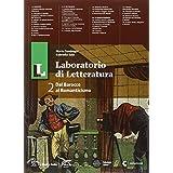 Il laboratorio di letteratura. Con guida all'esame. Con e-book. Con espansione online. Per le Scuole superiori: 2