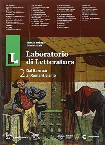 Il laboratorio di letteratura. Con Guida all'esame. Per le Scuole superiori. Con e-book. Con espansione online: 2