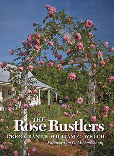 The Rose Rustlers (Texas A&M AgriLife Research and Extension Service Series)
