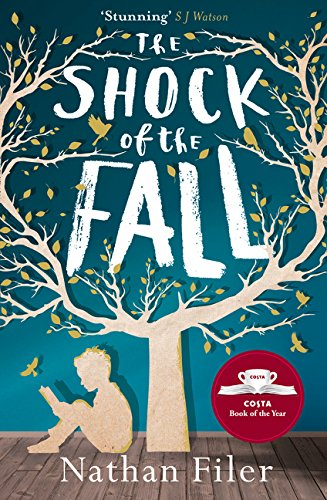 The Shock of the Fall por Nathan Filer