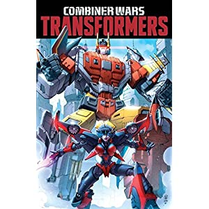 Transformers: Combiner Wars by Mairghread Scott (2015-08-25)