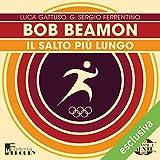 Bob Beamon. Il salto più lungo: Olimpicamente
