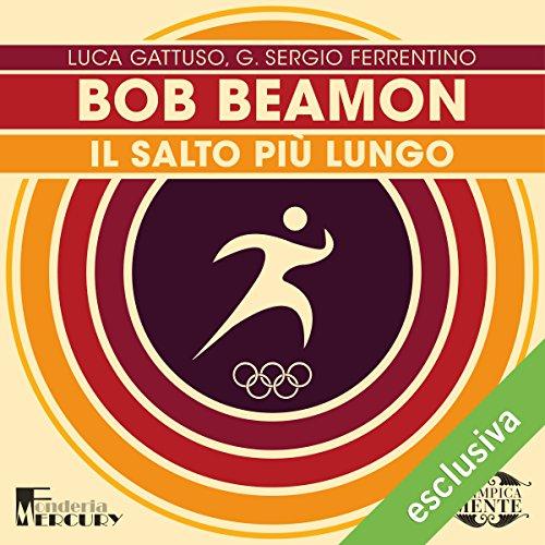 Bob Beamon: Il salto più lungo (Olimpicamente)  Audiolibri