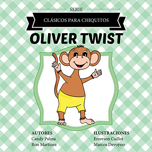Oliver Twist (Clásicos para Chiquitos) por Candy Palma