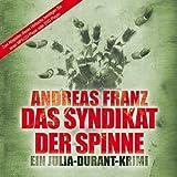 Das Syndikat der Spinne - Ungekürzte MP3-Sonderedition von Andreas Franz (2011) MP3 CD