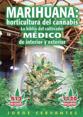Marihuana: fundamentos de cultivo -  La guía fácil para los aficionados al cannabis por Jorge Cervantes