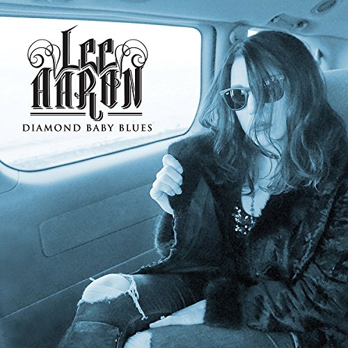 Lee Aaron: Diamond Baby Blues (Digipak) (Audio CD)
