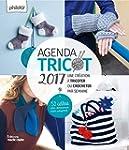 Agenda tricot 2017 : Une cr�ation � t...