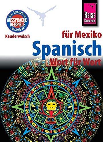 Reise Know-How Sprachführer Spanisch für Mexiko - Wort für Wort: Kauderwelsch-Band 88 by Enno Witfeld (2015-01-26)