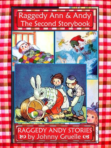 Raggedy Andy Stories - The Illustrated Treasury Edition (Raggedy Ann & Andy Book 2) (English Edition)
