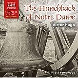 Hugo: Hunchback Of Notre Dame [Unabridged] [Bill Homewood] [Naxos Audio Books: NA0159] (Complete Classics)