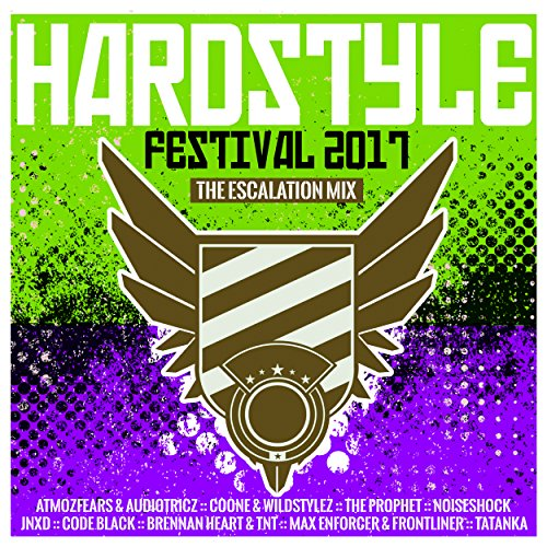 Hardstyle Festival 2017 - The Escalation Mix