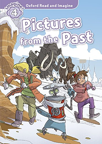 Oxford Read and Imagine 4 Picture Form the Past Pack (Oxford Read & Imagine) - 9780194723534