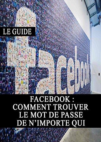 facebook-comment-trouver-le-mot-de-passe-de-nimporte-qui-piratage-securite-vie-prive-internet-web-as