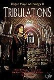 Tribulations (Rogue Mage Anthology Book 2)