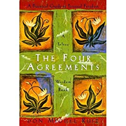 The Four Agreements: A Practical Guide to Personal Freedom (A Toltec Wisdom Book) (English Edition) von [Ruiz, Don Miguel, Mills, Janet]
