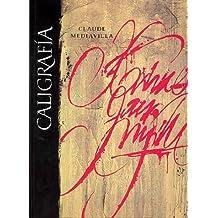 Caligrafia - Del Signo Caligrafico A La Pintura Abstracta